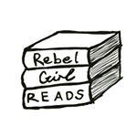 Rebel Girl Reads Update #2: Let's go!